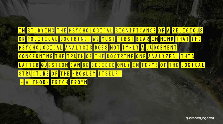 Judgement Quotes By Erich Fromm