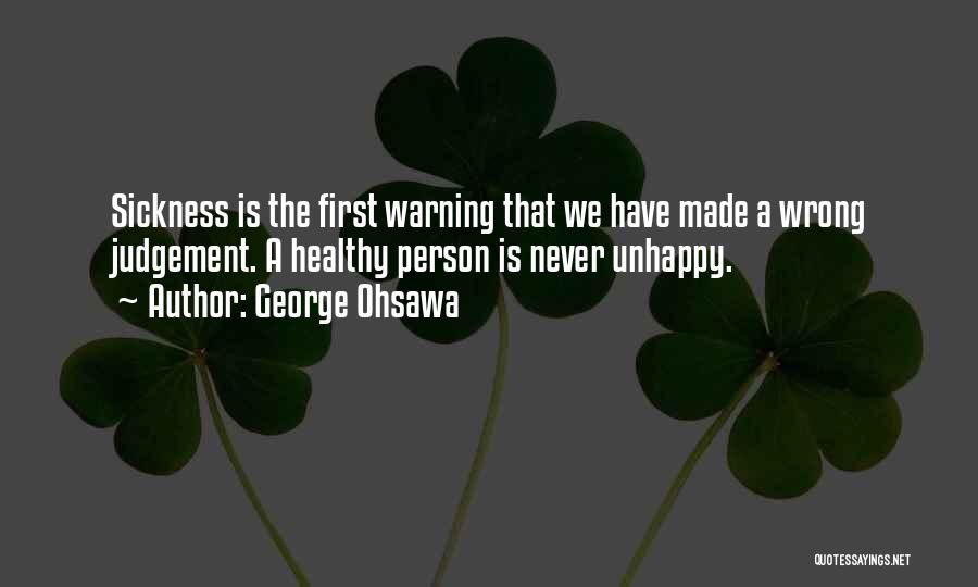 Judgement Quotes By George Ohsawa
