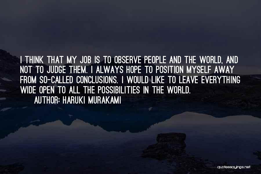 Judgement Quotes By Haruki Murakami