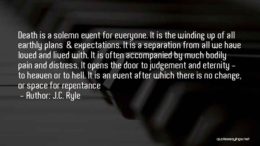 Judgement Quotes By J.C. Ryle