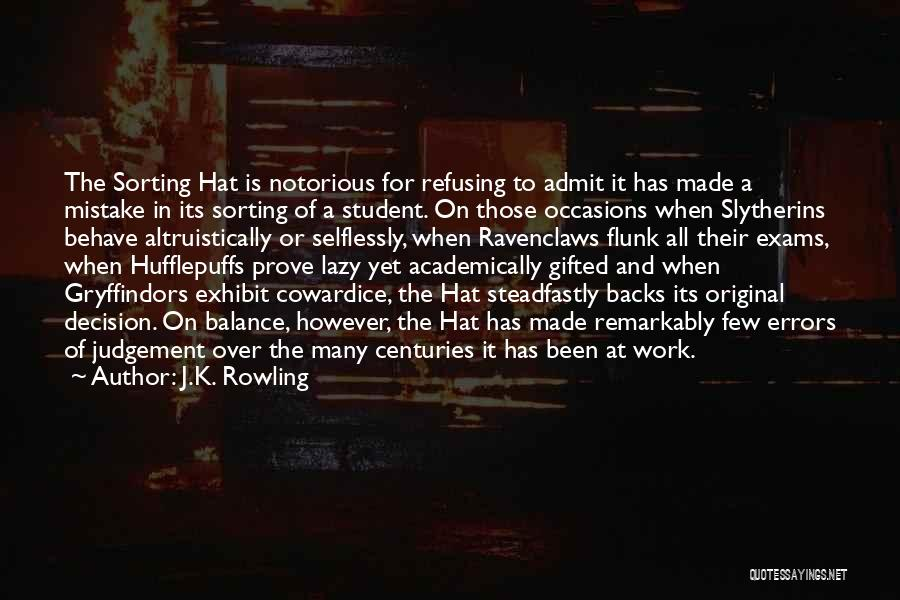 Judgement Quotes By J.K. Rowling