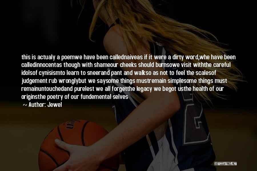 Judgement Quotes By Jewel