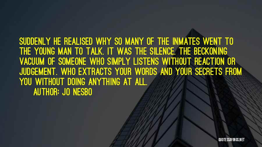 Judgement Quotes By Jo Nesbo