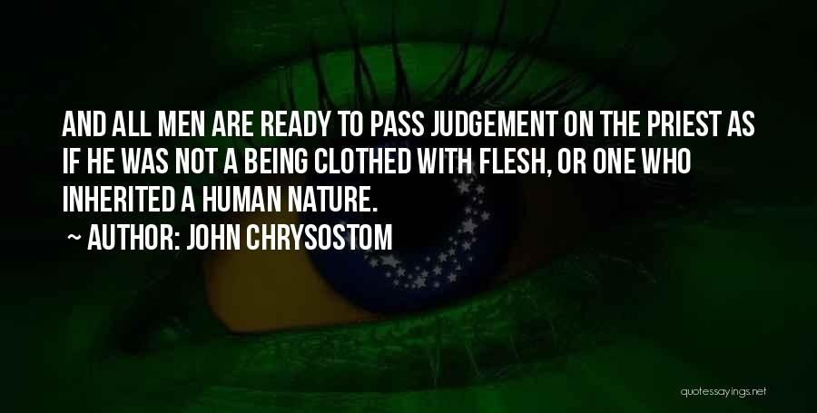 Judgement Quotes By John Chrysostom