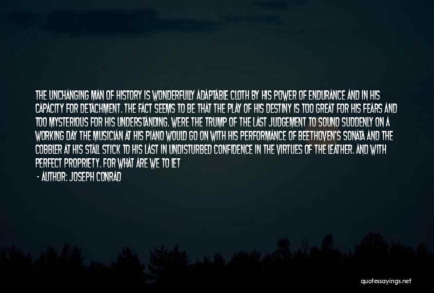 Judgement Quotes By Joseph Conrad