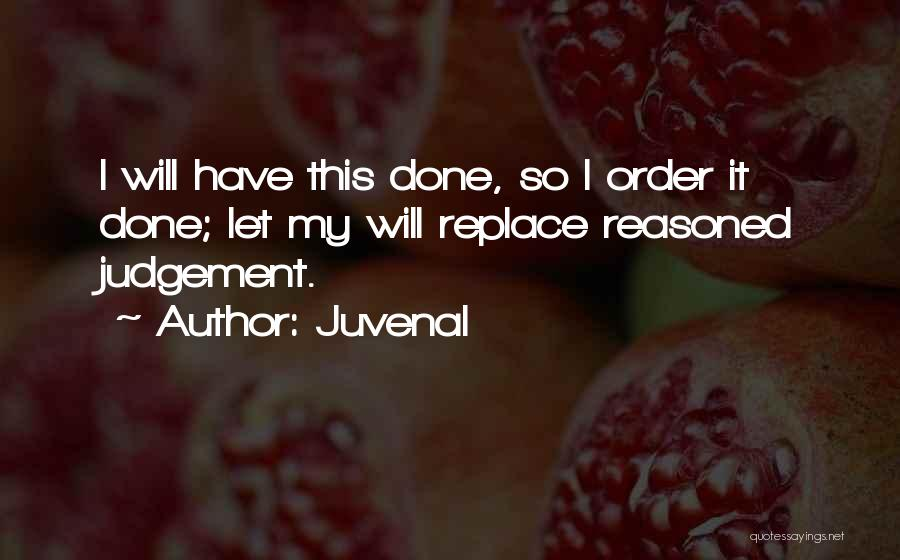 Judgement Quotes By Juvenal