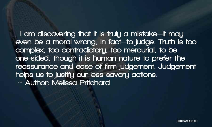 Judgement Quotes By Melissa Pritchard