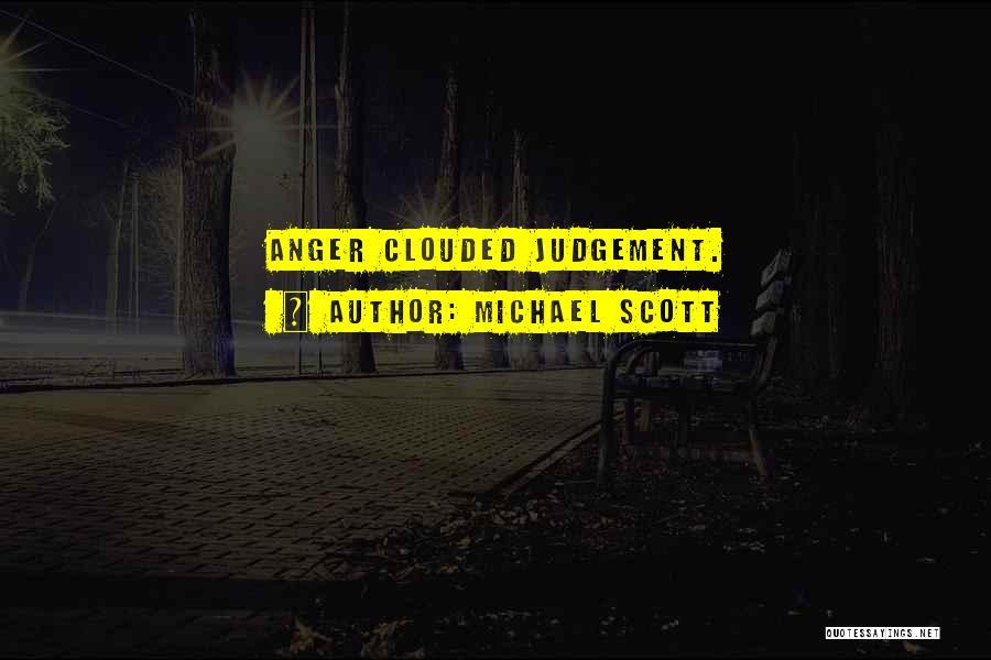 Judgement Quotes By Michael Scott
