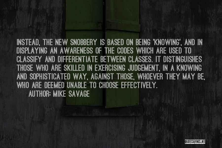 Judgement Quotes By Mike Savage