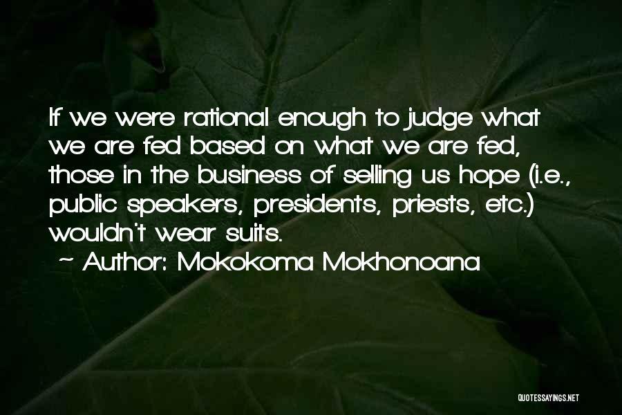 Judgement Quotes By Mokokoma Mokhonoana