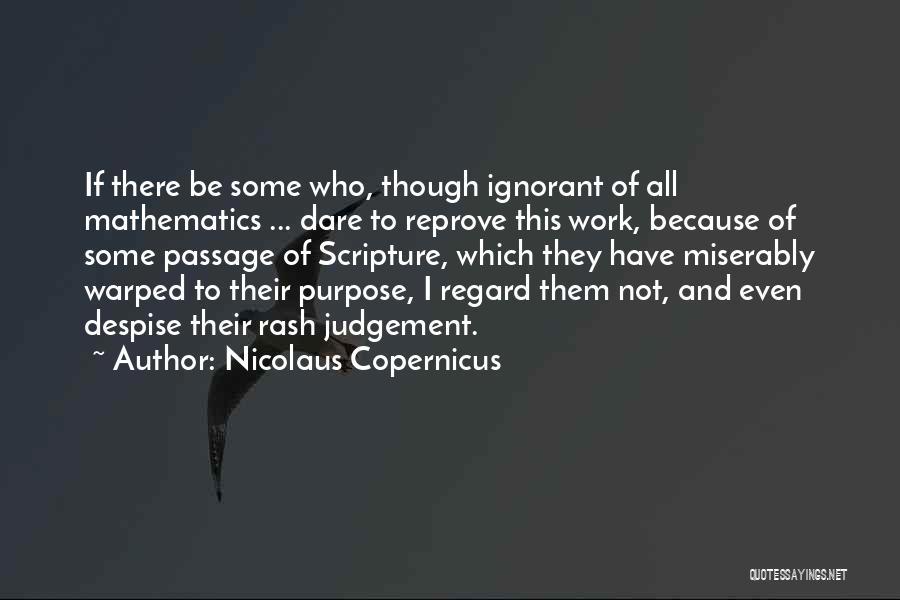 Judgement Quotes By Nicolaus Copernicus