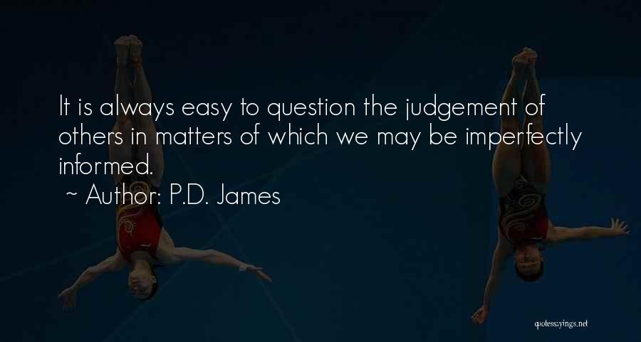 Judgement Quotes By P.D. James