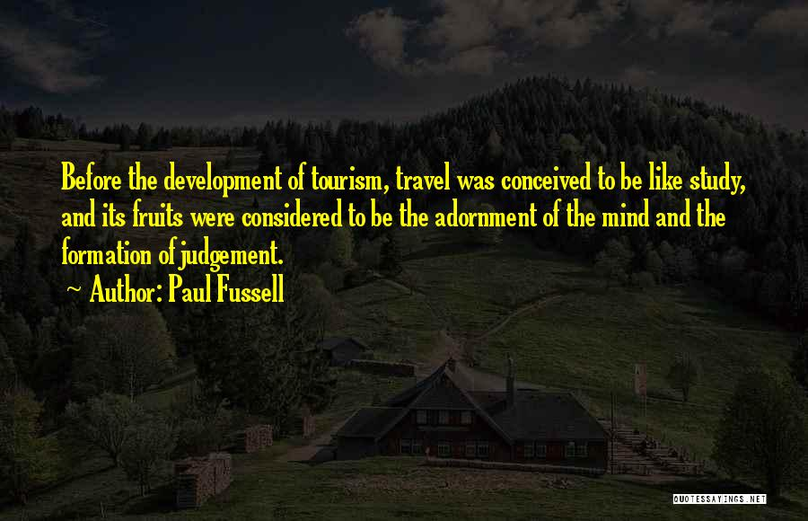 Judgement Quotes By Paul Fussell