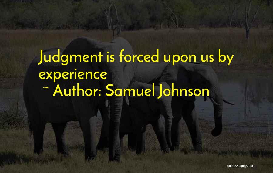 Judgement Quotes By Samuel Johnson