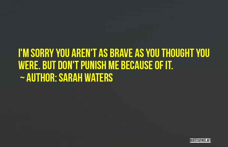 Judgement Quotes By Sarah Waters