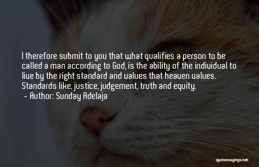 Judgement Quotes By Sunday Adelaja
