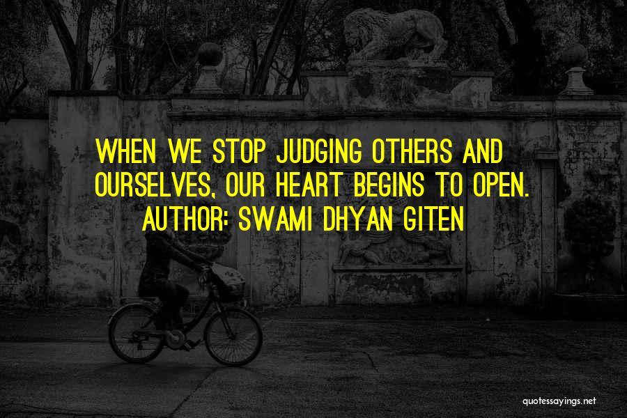 Judgement Quotes By Swami Dhyan Giten