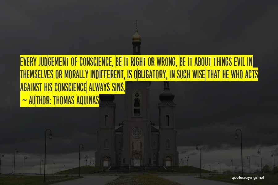 Judgement Quotes By Thomas Aquinas