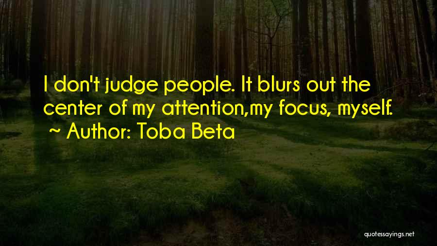 Judgement Quotes By Toba Beta
