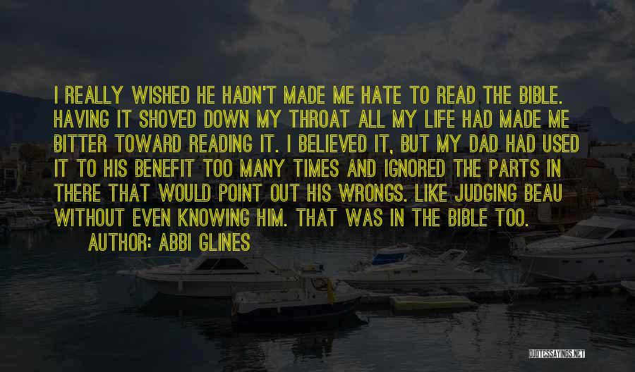 Judging Bible Quotes By Abbi Glines