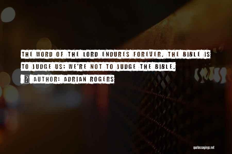 Judging Bible Quotes By Adrian Rogers