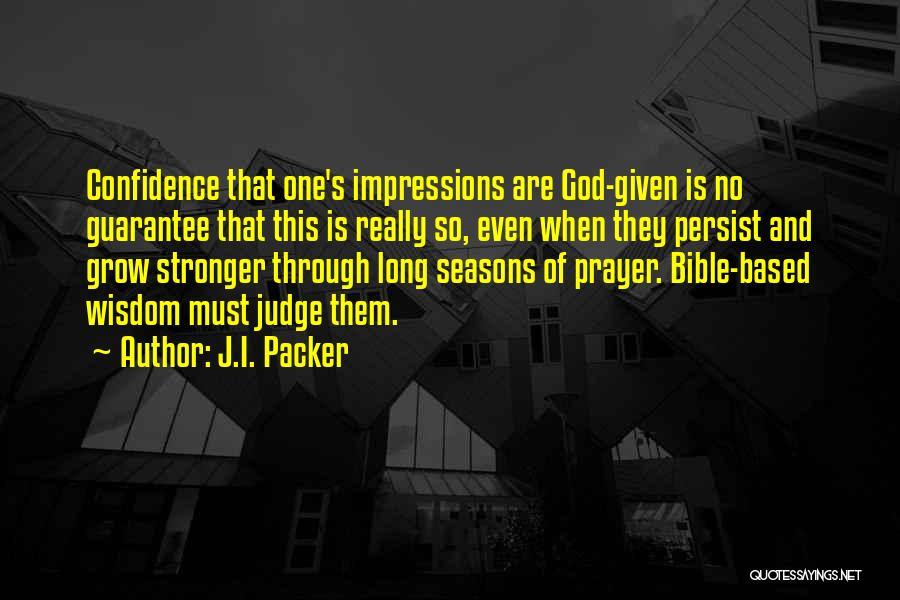 Judging Bible Quotes By J.I. Packer