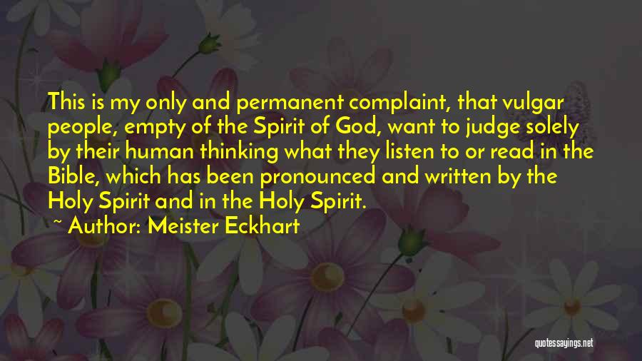 Judging Bible Quotes By Meister Eckhart