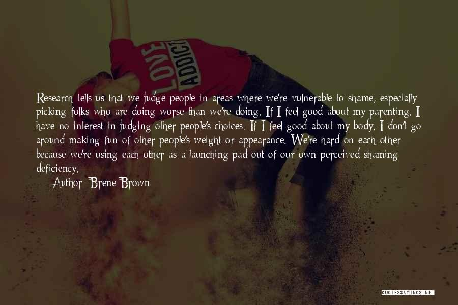 Judging Others Choices Quotes By Brene Brown