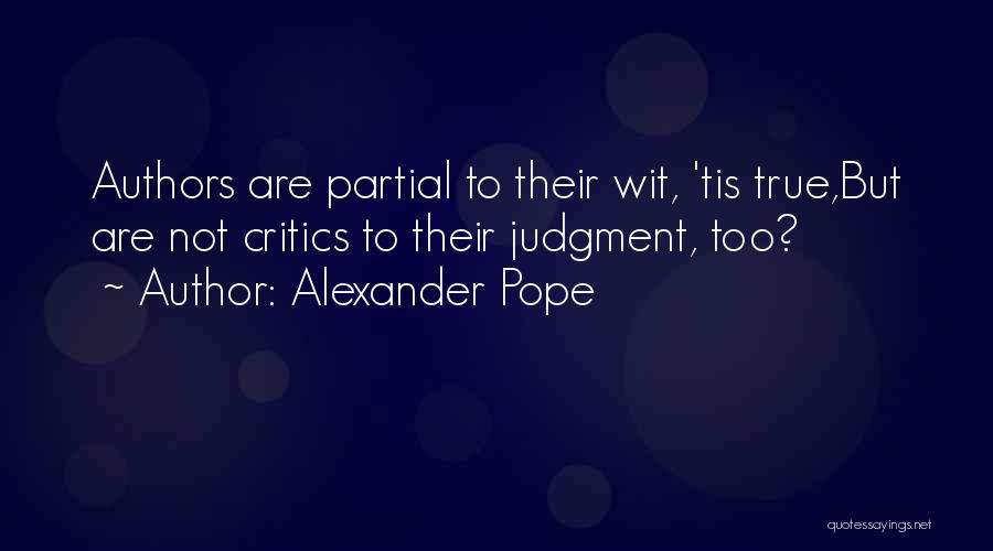 Judgment Quotes By Alexander Pope