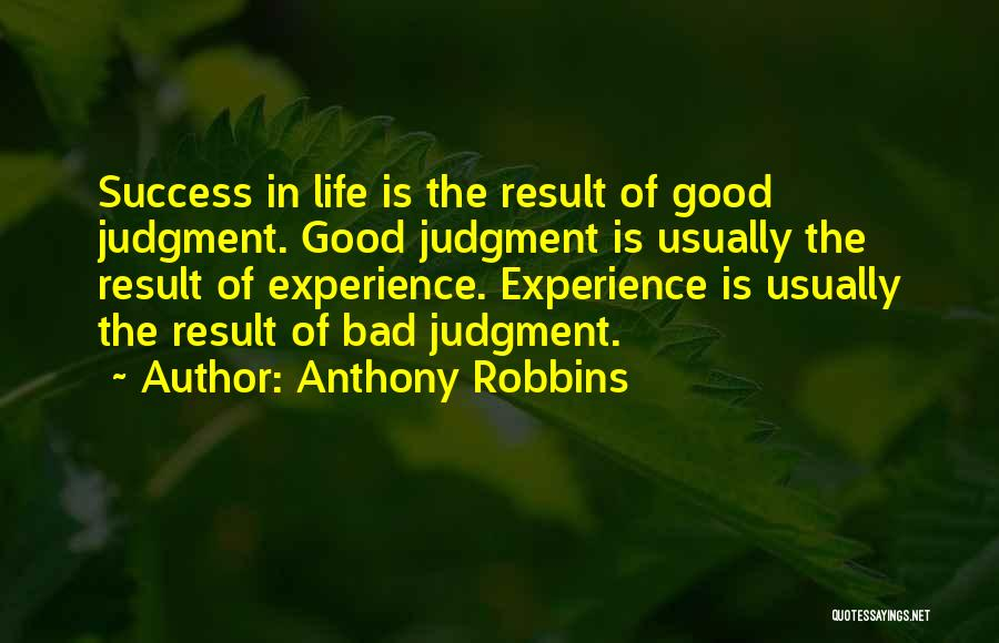 Judgment Quotes By Anthony Robbins