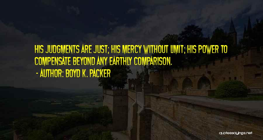 Judgment Quotes By Boyd K. Packer