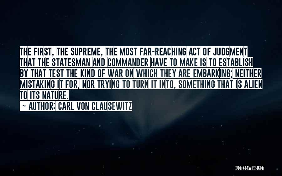 Judgment Quotes By Carl Von Clausewitz