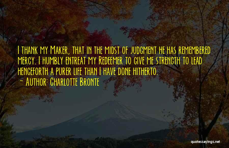 Judgment Quotes By Charlotte Bronte