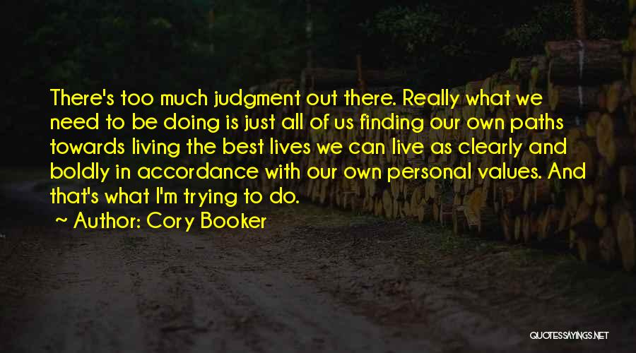 Judgment Quotes By Cory Booker