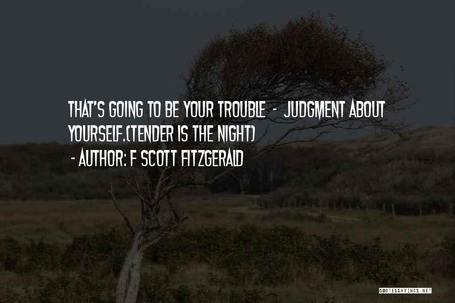 Judgment Quotes By F Scott Fitzgerald