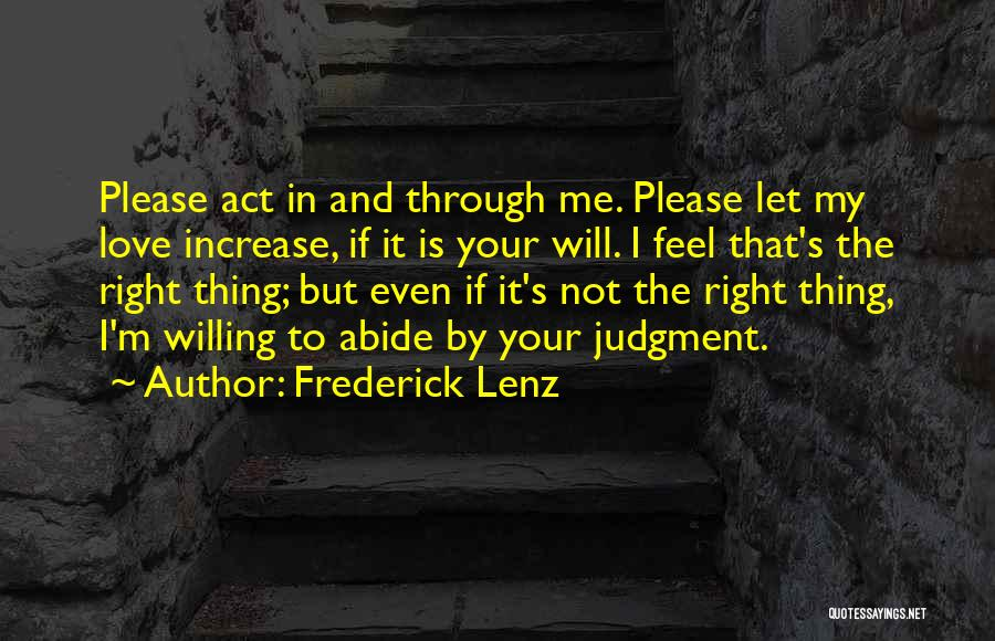 Judgment Quotes By Frederick Lenz