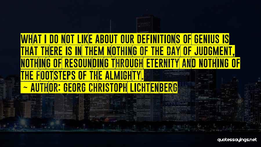 Judgment Quotes By Georg Christoph Lichtenberg