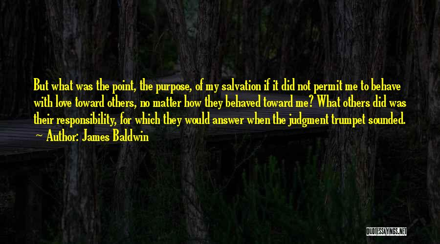 Judgment Quotes By James Baldwin
