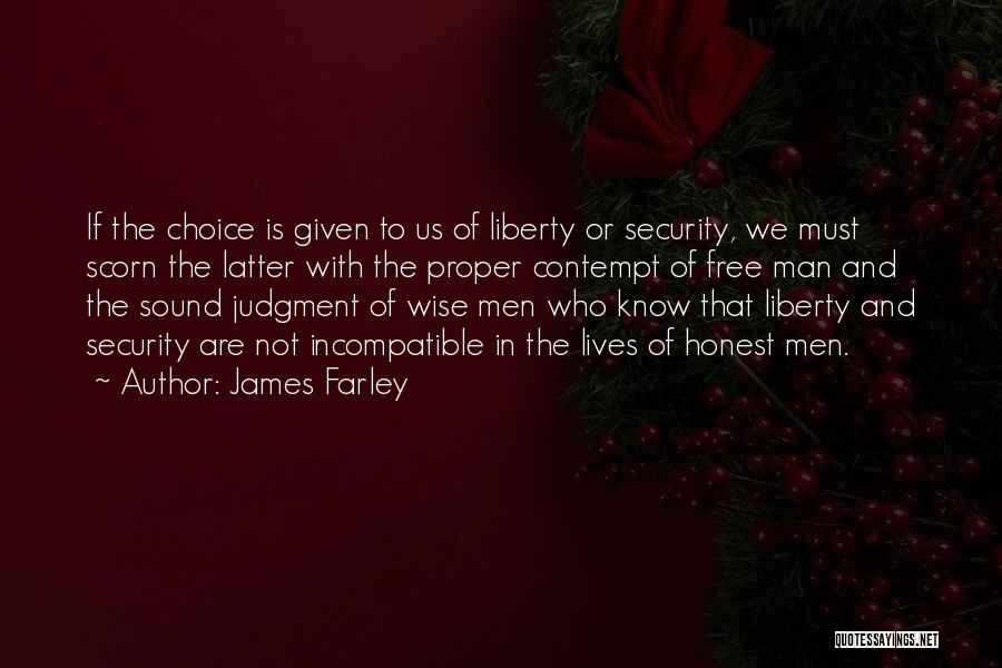 Judgment Quotes By James Farley