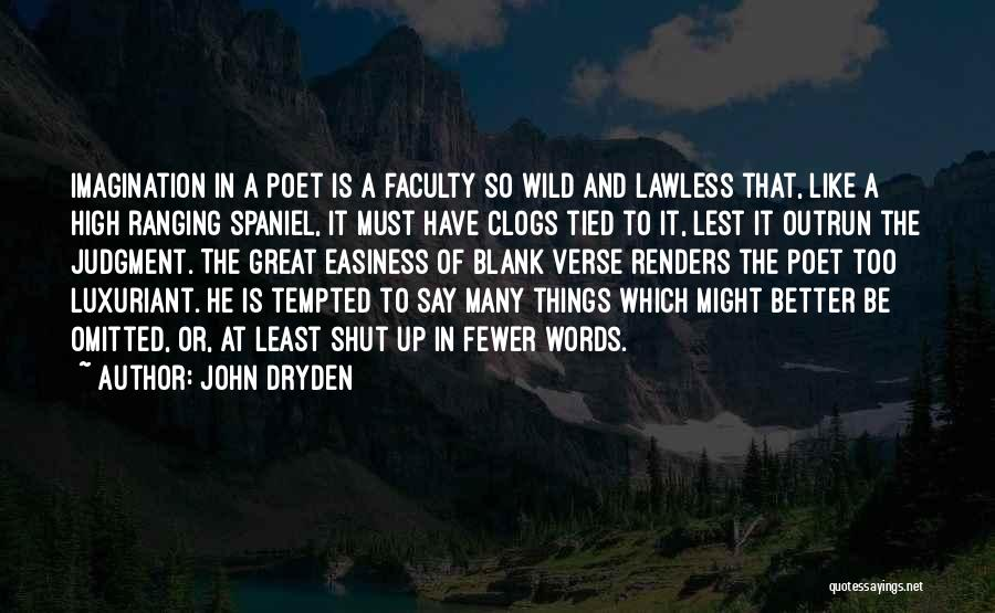 Judgment Quotes By John Dryden