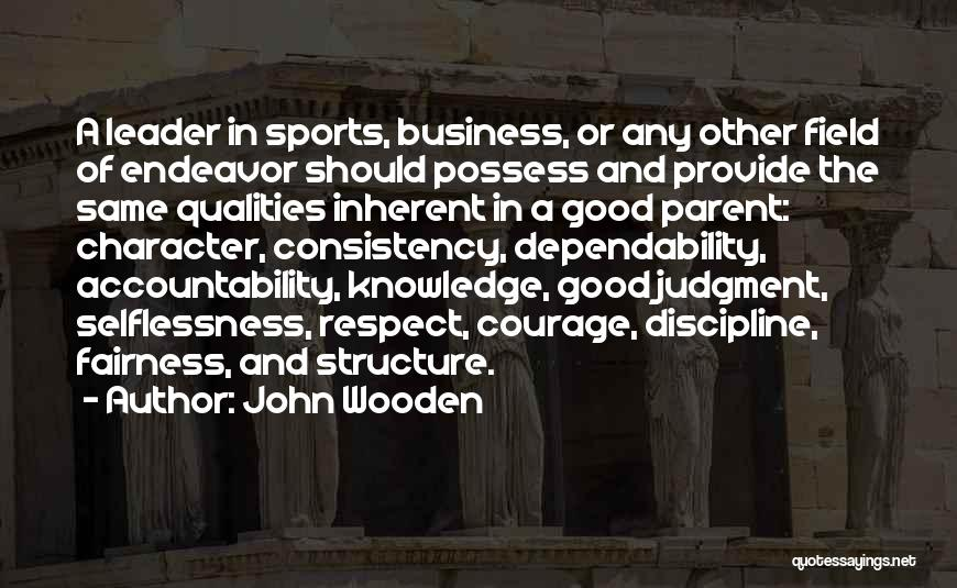 Judgment Quotes By John Wooden