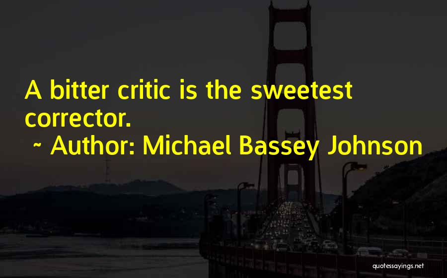 Judgment Quotes By Michael Bassey Johnson