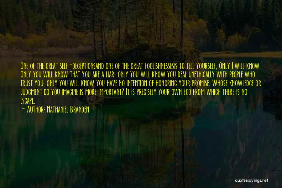 Judgment Quotes By Nathaniel Branden