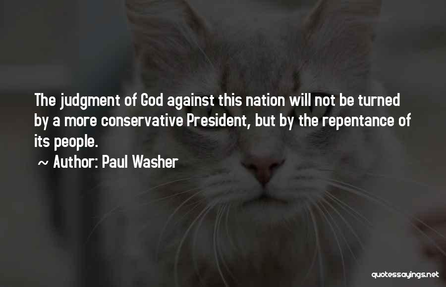 Judgment Quotes By Paul Washer