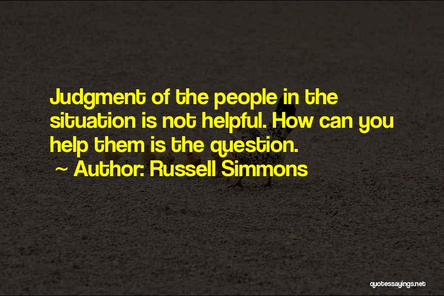 Judgment Quotes By Russell Simmons