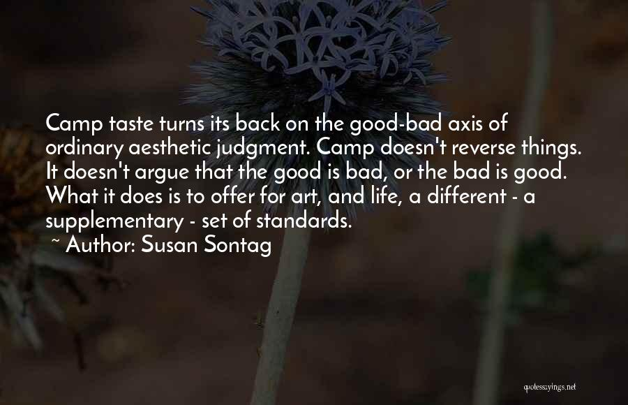 Judgment Quotes By Susan Sontag