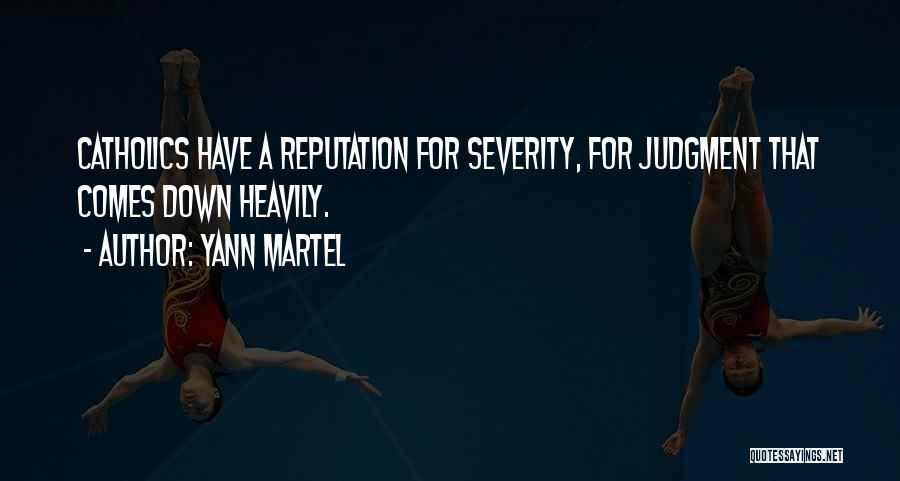Judgment Quotes By Yann Martel