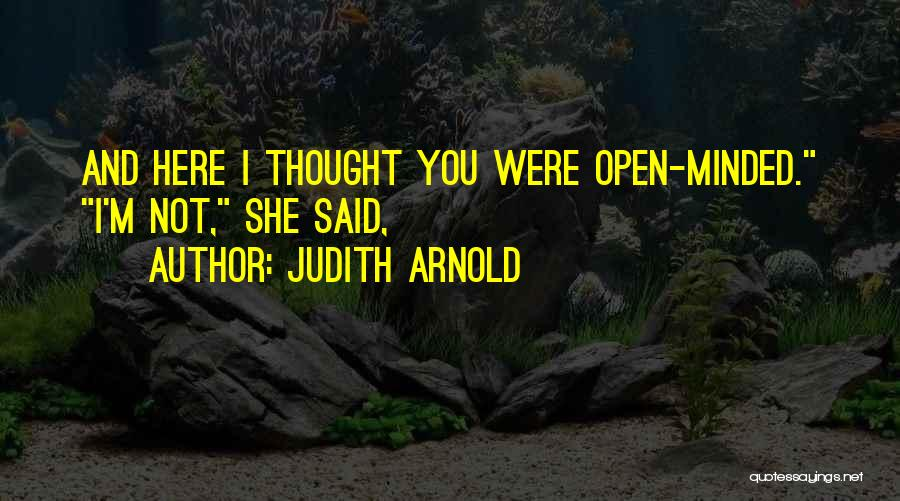 Judith Arnold Quotes 1836248
