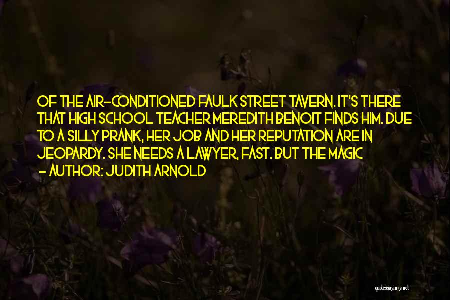 Judith Arnold Quotes 995190