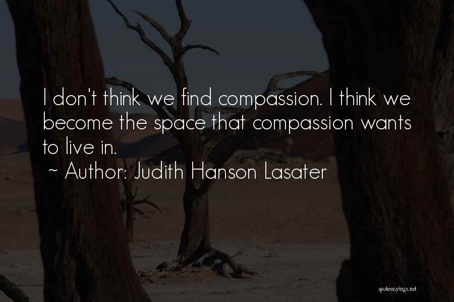 Judith Hanson Lasater Famous Quotes Sayings